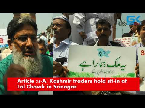 Article 35-A: Kashmir traders hold sit-in at Lal Chowk in Srinagar