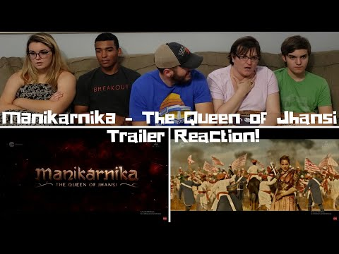 Manikarnika - The Queen of Jhansi / Kangana Ranaut / Trailer Reaction!
