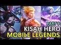 HERO DALAM GAME MOBILE LEGENDS PART 8