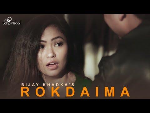 (Rokdaima - Bijay Khadka | Rock Pop Song 2018 - Duration: 5 minutes, 53 seconds.)