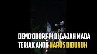 Video Demo Obor FPI di Gajah Mada Teriak Ahok Harus Dibunuh 24 Mei 2017 MP3, 3GP, MP4, WEBM, AVI, FLV Mei 2017