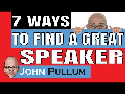 7 Ways To Find Great Motivational Speakers / Keynote Speakers For Your Meeting Or Event