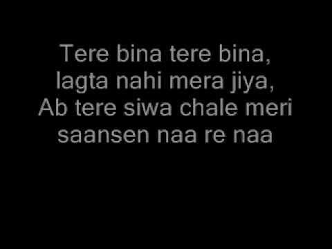 Video Tere Bina lagta nahin jiya lyrics download in MP3, 3GP, MP4, WEBM, AVI, FLV January 2017