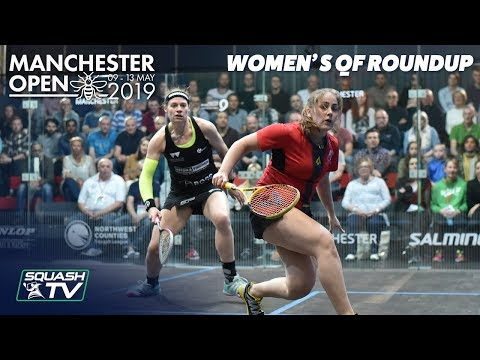 Squash: Manchester Open 2019 - Quarter Final Roundup