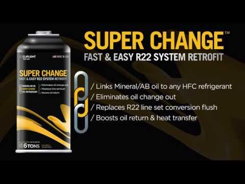 Super Change - Fast & Easy R22 System Retrofit