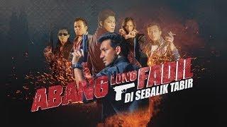 """Video DI SEBALIK TABIR FILEM """"ABANG LONG FADIL"""" MP3, 3GP, MP4, WEBM, AVI, FLV Desember 2017"""