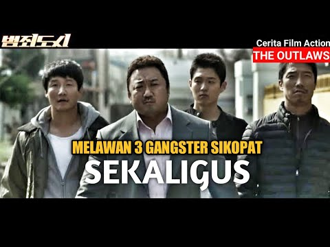 MELAWAN BANYAK GANGSTER DENGAN TIM SEADANYA  Alur Cerita the outlaws 2017   film gangster terbaik