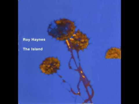 Roy Haynes – The Island (Full Album)