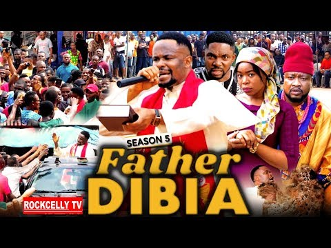 Father Dibia Season 5 (new Movie) | 2019 Nollywood Movies