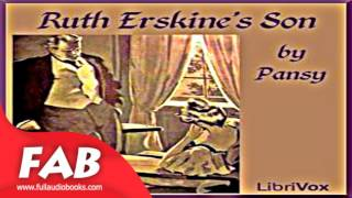 Ruth Erskine's Son Full Audiobook by PANSY by Christian Fiction Audiobook