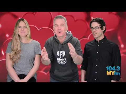 Valentine In The Morning's Celebrity Crushes - Valentines Day 2018