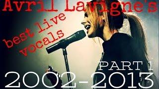 Video Avril Lavigne's best live vocals 2002-2013 (1/2) MP3, 3GP, MP4, WEBM, AVI, FLV Juli 2018