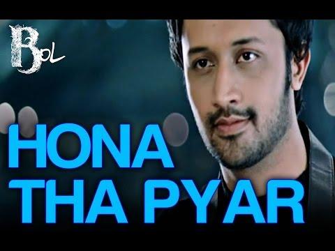 Video Hona था प्यार - बोल   आतिफ असलम और Mahira Khan   आतिफ असलम और Hadiqa Kiani download in MP3, 3GP, MP4, WEBM, AVI, FLV January 2017
