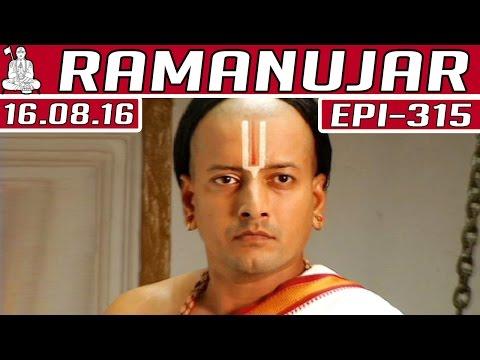 Ramanujar-Epi-315-16-08-2016-Kalaignar-TV