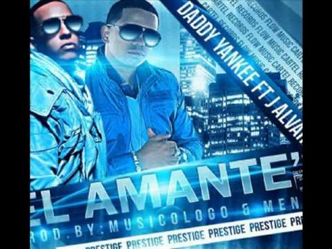 Daddy Yankee Ft. J Alvarez [Prestige] - El Amante ►Original Extended Preview◄