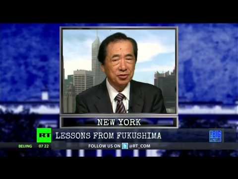 Former PM Naoto Kan of Japan Speaks Out on Fukushima