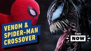 Venom Director Says Sony Leading Towards Crossover With Spider-Man - IGN Now by IGN