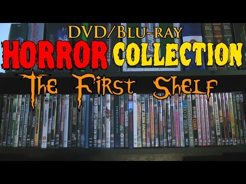 Horror Collection - DVD/Blu Ray Overview - Part 1: The First Shelf