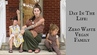 Video DITL: Zero Waste Vegan Family! MP3, 3GP, MP4, WEBM, AVI, FLV September 2018