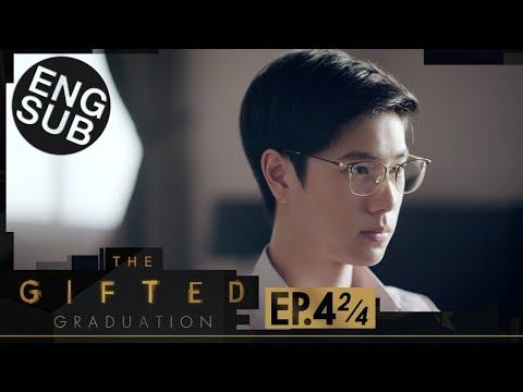 [Eng Sub] The Gifted Graduation | EP.4 [2/4]
