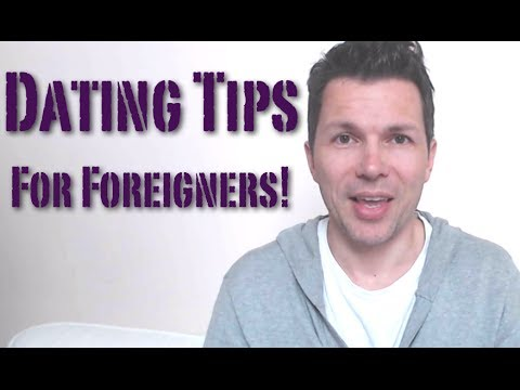 Dating Tips For Foreigners – How To Meet Girls As A Foreigner Or Second Language Speaker!