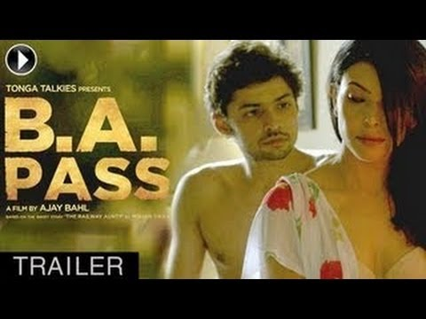 ba - Watch The Exclusive Theatrical Trailer of Ajay Bahl's erotic human drama - B.A. PASS featuring Shilpa Shukla, Shadab Kamal, Dibyendu Bhattacharya, Rajesh Sha...