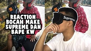 Video REACTION BOCAH MAKE SUPREME+BAPE KW NGAKAK + GIVEAWAY | #HuntingFake MP3, 3GP, MP4, WEBM, AVI, FLV Desember 2018