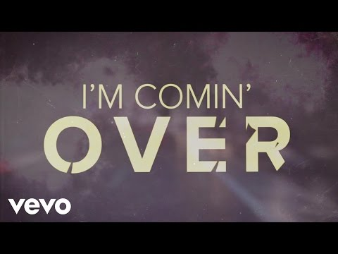 I'm Comin' Over (Lyric Video)