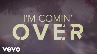 Chris Young - I'm Comin' Over (Lyric Video)