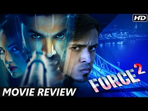 Force 2 - Movie Review | John Abraham, Sonakshi Si