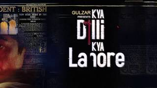 Nonton Kya Dilli Kya Lahore First Look Motion Poster Film Subtitle Indonesia Streaming Movie Download