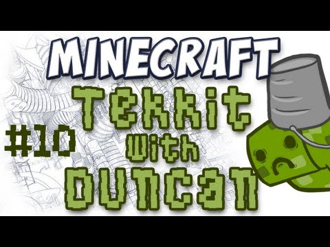 Tekkit with Duncan - Part 10 - Captain Zoey on Duty