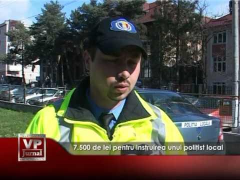 7.500 de lei pentru instruirea unui poliţist local