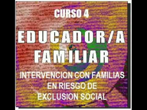 Curso Educadora Familiar: Intervencion con familias en riesgo de exclusion social