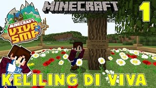 KELILING DI VIVA WITH NEVINGAMING - Minecraft Indonesia : VIVA SMP SEASON 2 #1