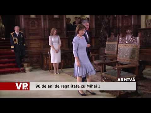 90 de ani de regalitate cu Mihai I