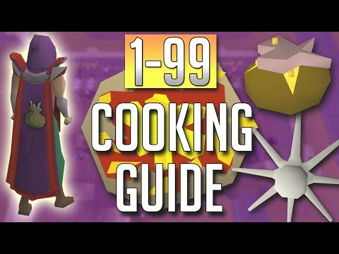 [OSRS] In-Depth 1-99 COOKING Guide (2018 Best Methods)
