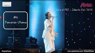 RAISA - Pemeran Utama / Live at PRJ 2015  / Capital Tunes 56