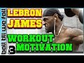 Lebron James Workout Motivation 💪W/ King's Speeches👑🏀 (Ultimate Mix) | Ball Till We Fall