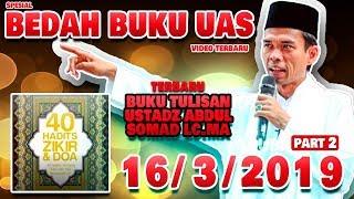 Video INILAH BEDAH BUKU USTADZ SOMAD 40 ZIKIR DAN DOA PART 2 MP3, 3GP, MP4, WEBM, AVI, FLV Maret 2019