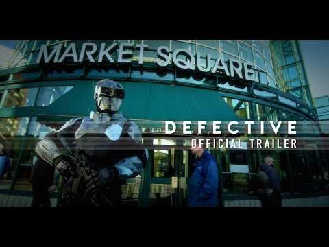 Defective - Official Trailer