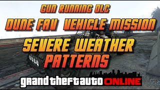 "Today's video is a look at the special vehicle mission ""Severe Weather Patterns"" This mission is unlocked thru your M.O.C and will let you buy the FAV at the lower price."