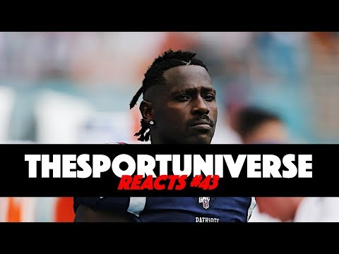 TheSportUniverse Reacts to the Antonio Brown Drama [Reacts #43]