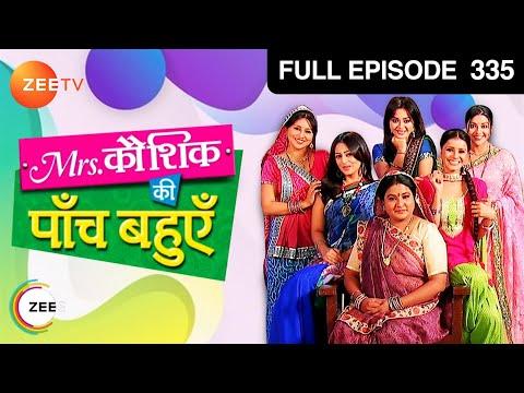 Mrs. Kaushik Ki Paanch Bahuein | Hindi TV Serial | Full Epi - 335 | Ragini, Vibha Chibber | Zee TV