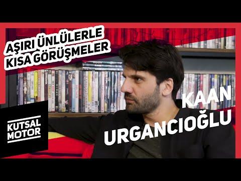 Kaan Urgancıoğlu   Aşırı Ünlülerle Kısa Görüşmeler #14