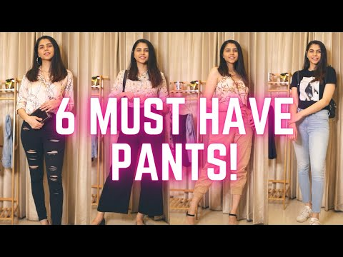 6 PANTS EVERY GIRL MUST HAVE! | Closet Essentials