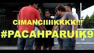 Video #PACAHPARUIK eps9 CIMANCIK MP3, 3GP, MP4, WEBM, AVI, FLV Juli 2018