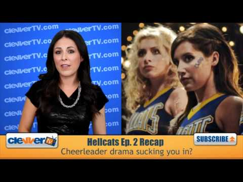 Hellcats Episode 2 Recap: I Say A Little Prayer