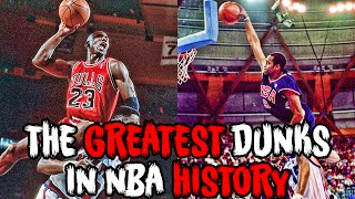 The 7 GREATEST DUNKS in the HISTORY OF BASKETBALL!