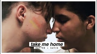 matteo + david | take me home [+3x03]